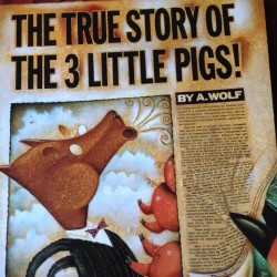 I love The True Story Of The Three Little Pigs!!