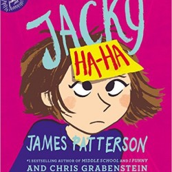 I love Jacky Ha-Ha!!! #HaHaBookClub #JamesPatterson